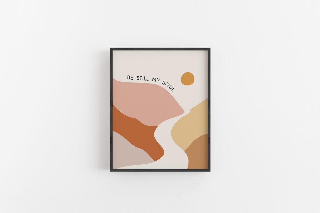 Be Still My Soul Wall Art