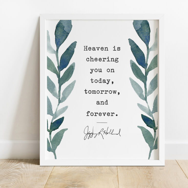 Heaven Cheering you On print from elder holland quote